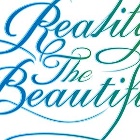 Reality the Beautiful