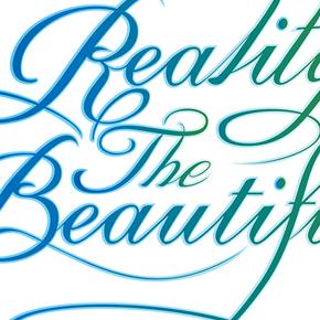 Reality the Beautiful